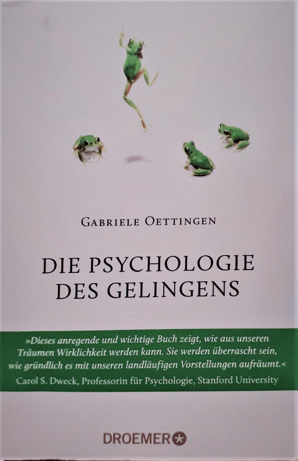 Die Psychologie des Gelingens